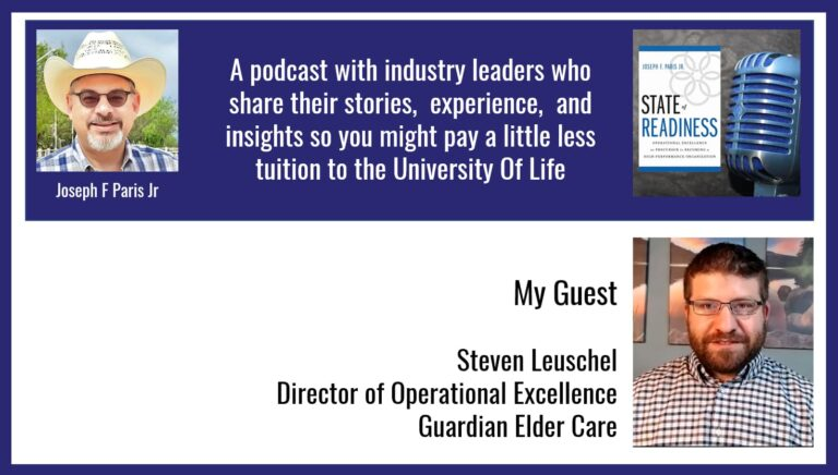 State of Readiness: Steven Leuschel; Director of Operational Excellence, Guardian Elder Care
